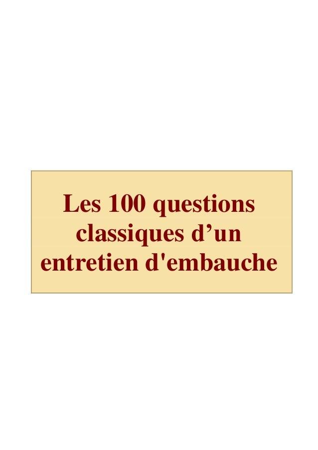 Les 100 questions classiques d'un entretien d'embauche