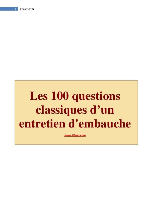 1 Tifawt.com  Les 100 questions classiques d'un entretien d'embauche  www.tifawt.com