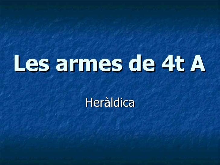 Les armes de 4t A Heràldica