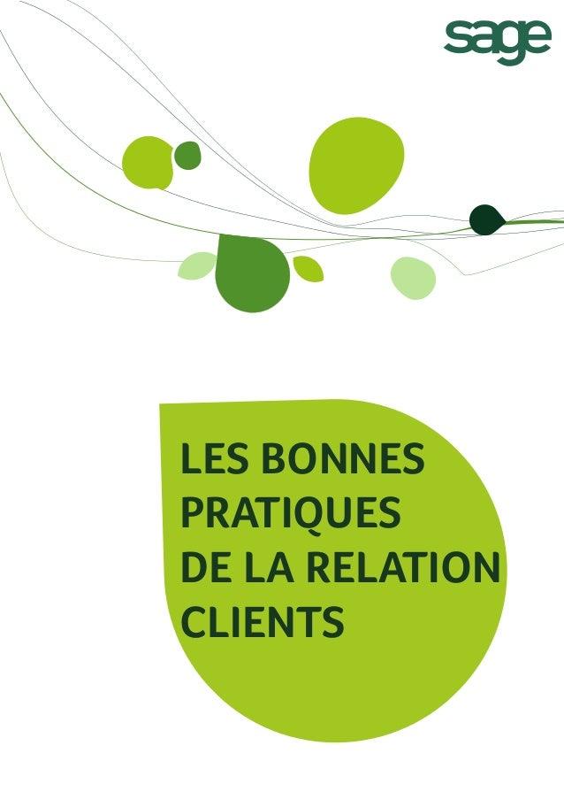LES BONNES PRATIQUES DE LA RELATION CLIENTS