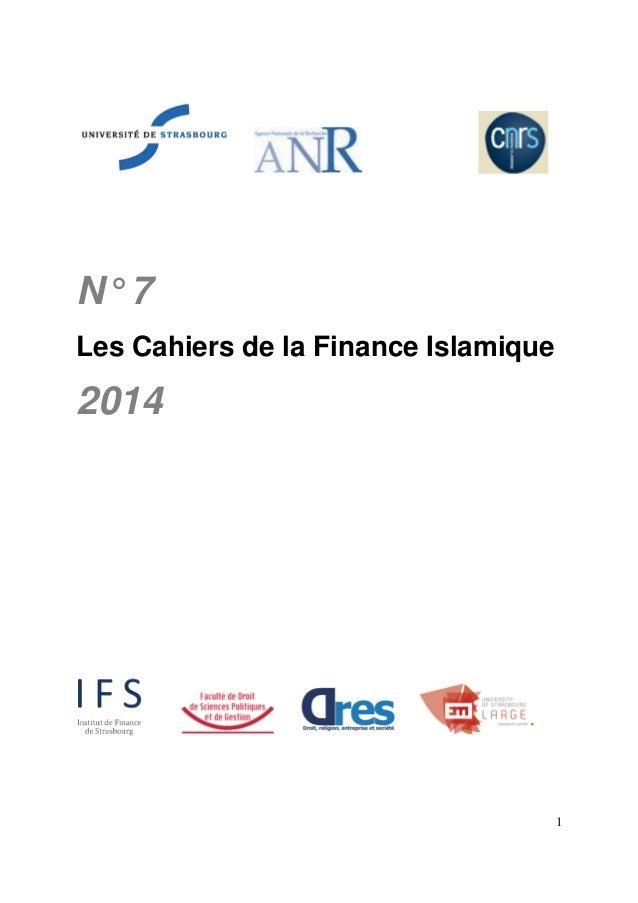 1 N°7 Les Cahiers de la Finance Islamique 2014