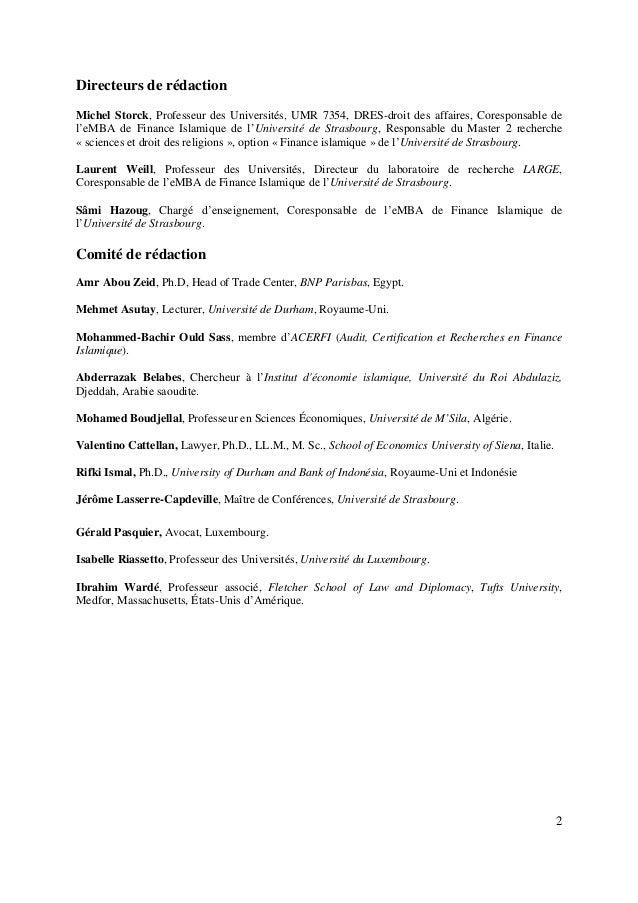 2 Directeurs de rédaction Michel Storck, Professeur des Universités, UMR 7354, DRES-droit des affaires, Coresponsable de l...
