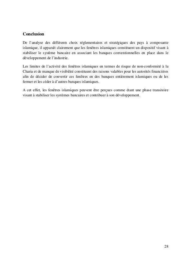 28 Conclusion De l'analyse des différents choix réglementaires et stratégiques des pays à composante islamique, il apparaî...
