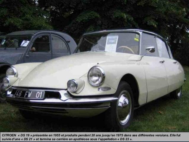 CITROEN « DS 19 » présentée en 1955 et produite pendant 20 ans jusqu'en 1975 dans ses différentes versions. Elle fut suivi...
