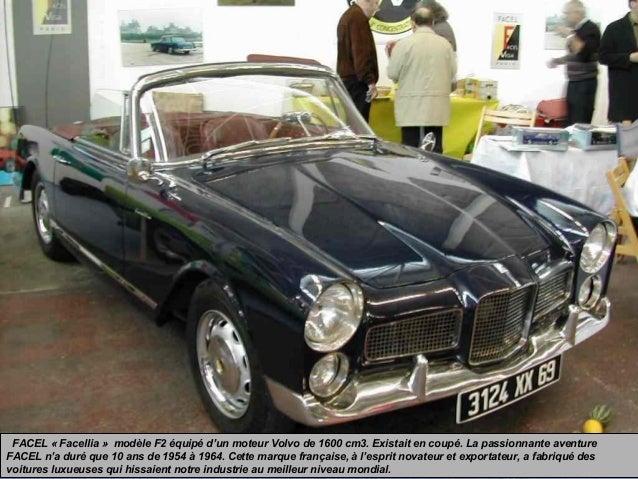 FACEL « Facellia » modèle F2 équipé d'un moteur Volvo de 1600 cm3. Existait en coupé. La passionnante aventure FACEL n'a d...