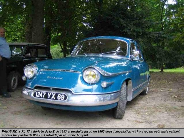 PANHARD « PL 17 » dérivée de la Z de 1953 et produite jusqu'en 1965 sous l'appellation « 17 » avec un petit mais vaillant ...