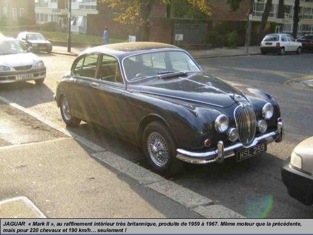JAGUAR « Mark II », au raffinement intérieur très britannique, produite de 1959 à 1967. Même moteur que la précédente, mai...