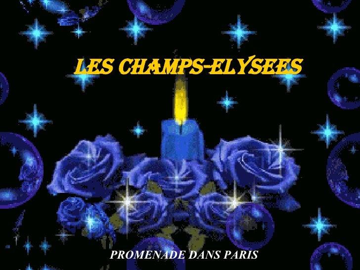 LES CHAMPS-ELYSEES PROMENADE DANS PARIS