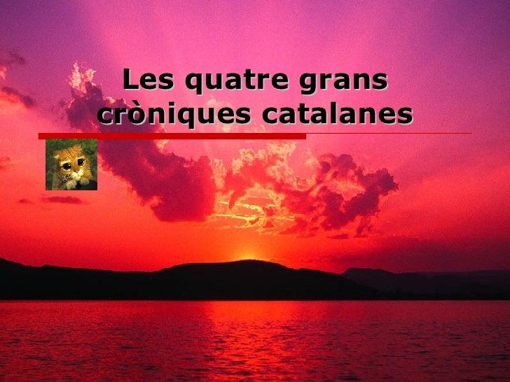 Les quatre grans cròniques catalanes