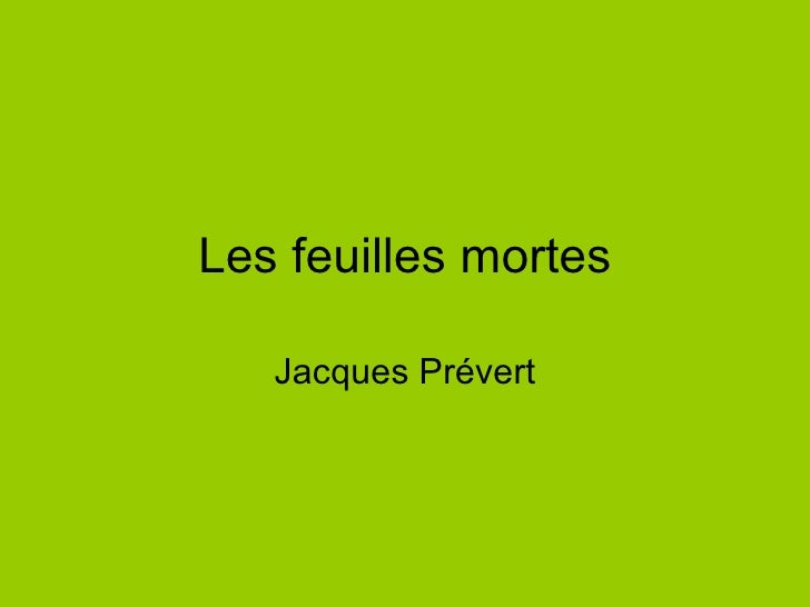 Les feuilles mortes Jacques Prévert