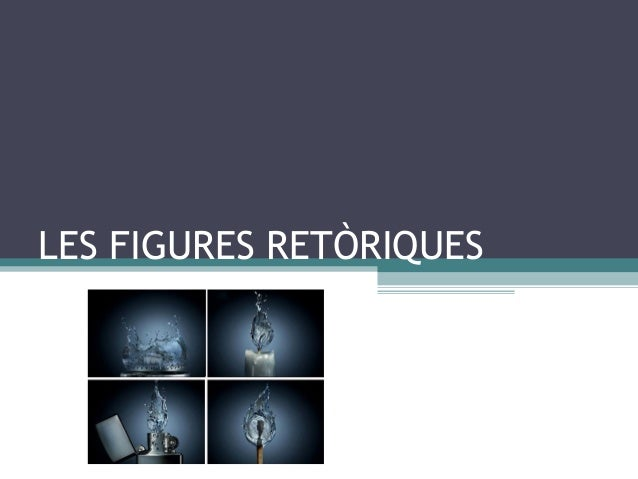 LES FIGURES RETÒRIQUES