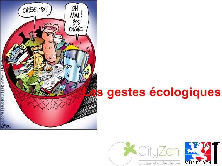 Les gestes écologiques