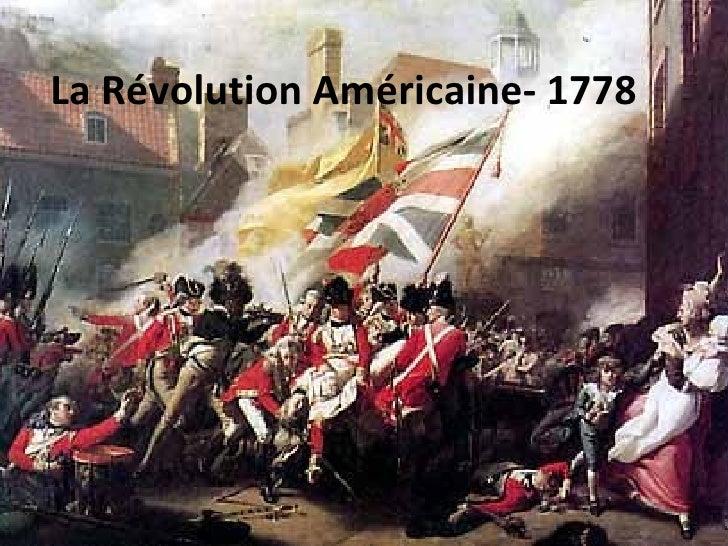 La Révolution Américaine- 1778