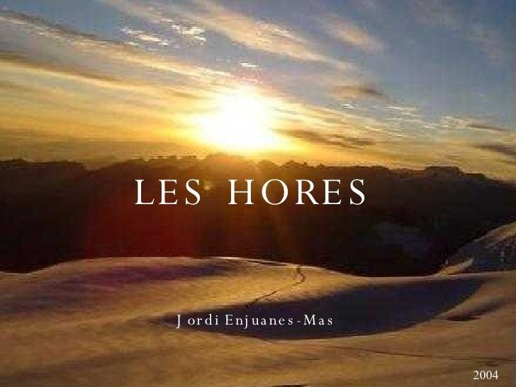 LES HORES Jordi Enjuanes-Mas 2004