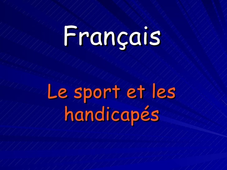 Français Le sport et les handicapés