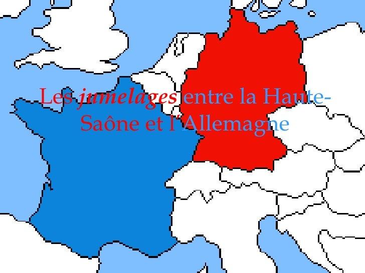 Les  jumelages   entre la Haute- Saône et   l' Allemagne