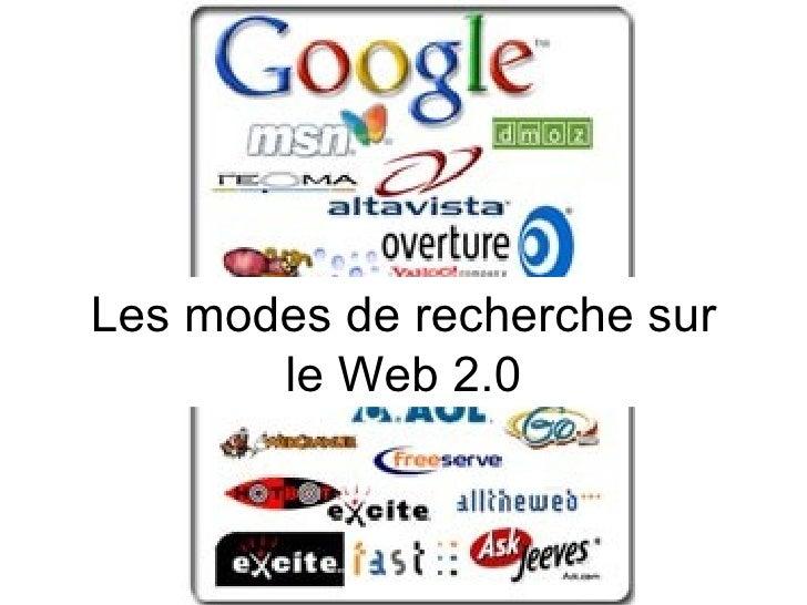 Les modes de recherche sur le Web 2.0