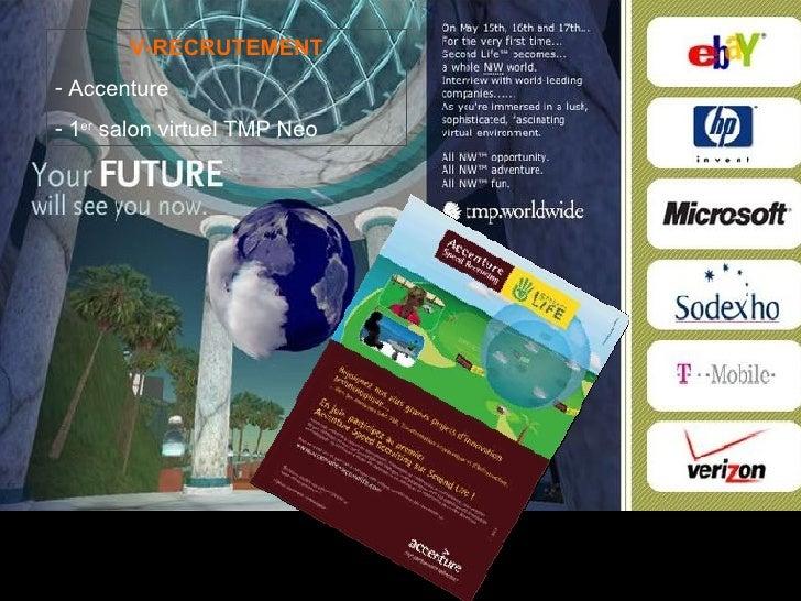 <ul><li>V-RECRUTEMENT </li></ul><ul><li>Accenture </li></ul><ul><li>1 er  salon virtuel TMP Neo </li></ul>