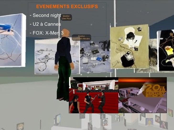 <ul><li>EVENEMENTS EXCLUSIFS </li></ul><ul><li>Second night </li></ul><ul><li>U2 à Cannes </li></ul><ul><li>FOX: X-Men 3 <...