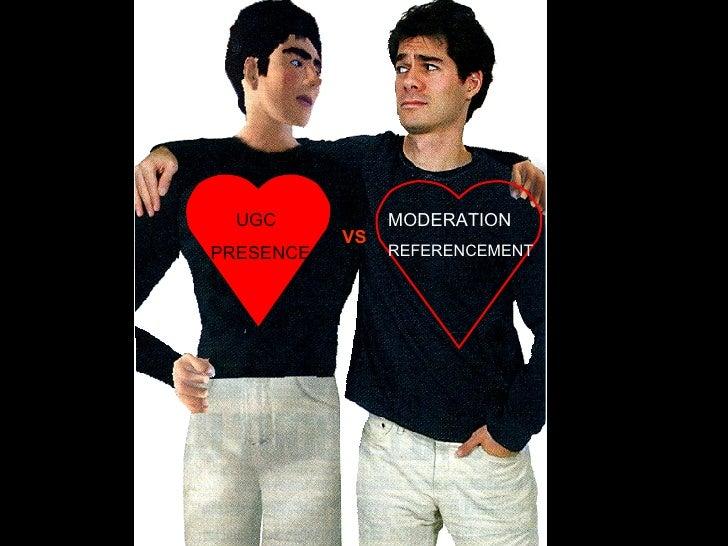 VS MODERATION REFERENCEMENT UGC PRESENCE