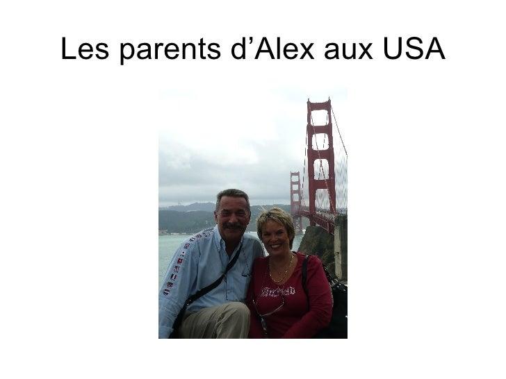 Les parents d'Alex aux USA