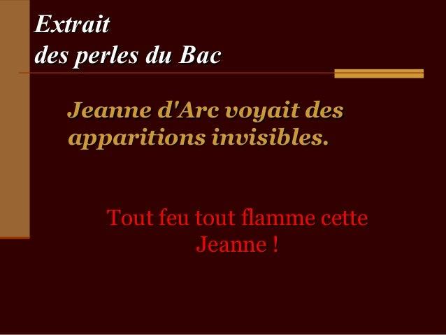 Extraitdes perles du Bac   Jeanne dArc voyait des   apparitions invisibles.      Tout feu tout flamme cette               ...