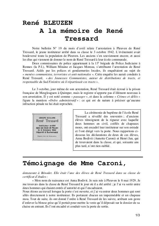 René BLEUZEN A la mémoire de René Tressard Notre bulletin N° 19 du mois d'avril relate l'arrestation à Pleuven de René Tre...