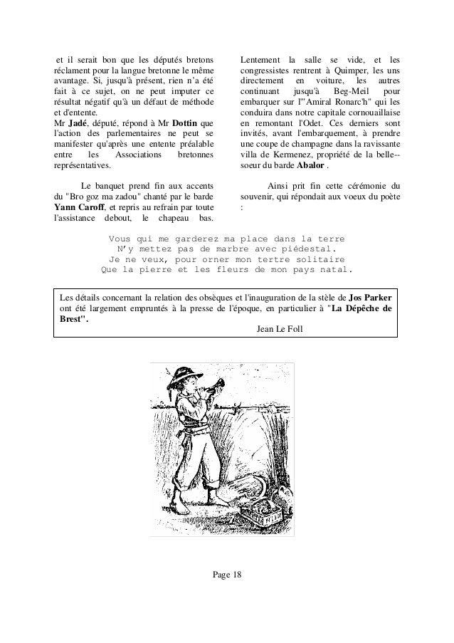 et il serait bon que les députés bretons réclament pour la langue bretonne le même avantage. Si, jusqu'à présent, rien n'a...