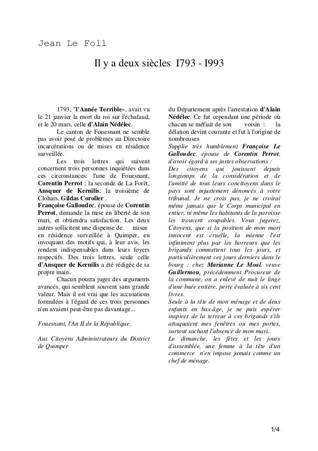 """Jean Le Foll  Il y a deux siècles I793 - I993  1793, """"l'Année Terrible», avait vu le 21 janvier la mort du roi sur l'échaf..."""