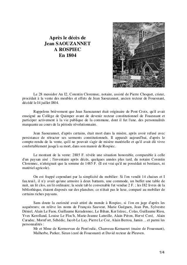Après le décès de Jean SAOUZANNET A ROSPIEC En 1804  Le 28 messidor An I2, Corentin Clorennec, notaire, assisté de Pierre ...