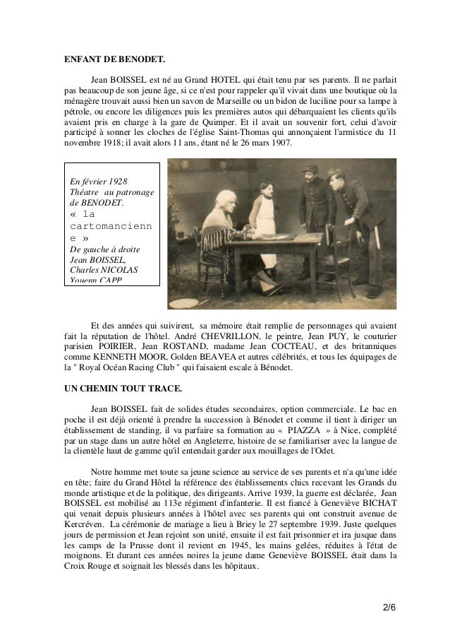 ENFANT DE BENODET. Jean BOISSEL est né au Grand HOTEL qui était tenu par ses parents. Il ne parlait pas beaucoup de son je...