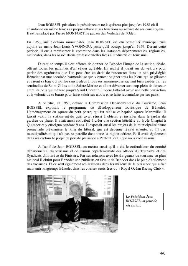 Jean BOISSEL prit alors la présidence et ne la quittera plus jusqu'en 1988 où il abandonne en même temps sa propre affaire...