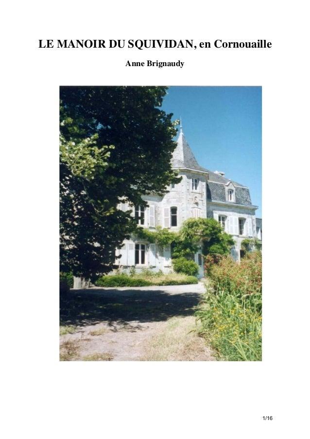 LE MANOIR DU SQUIVIDAN, en Cornouaille Anne Brignaudy  1/16