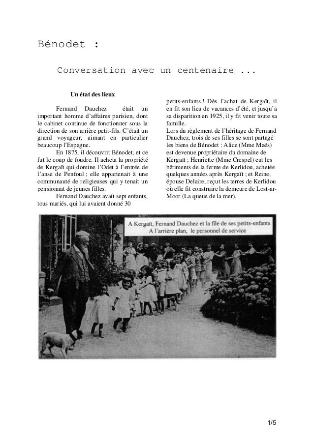 Bénodet : Conversation avec un centenaire ... Un état des lieux Fernand Dauchez était un important homme d'affaires parisi...