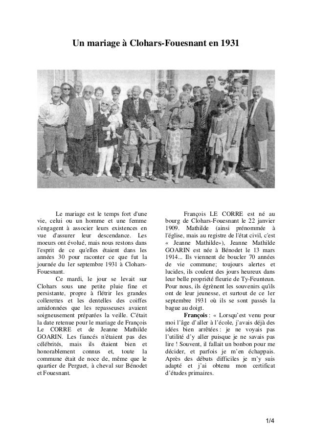 Un mariage à Clohars-Fouesnant en 1931  Le mariage est le temps fort d'une vie, celui ou un homme et une femme s'engagent ...