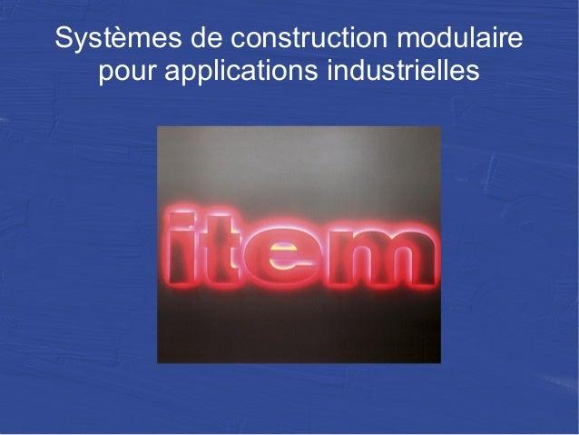 Systèmes de construction modulaire pour applications industrielles