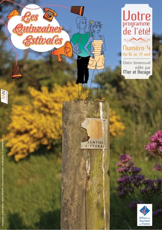Conception&illustrations:ValérieKEGLER-www.valerie-kegler.fr-Créditphoto:T.JOUANNEAU Mer et Bocage Votre bimensuel édité p...
