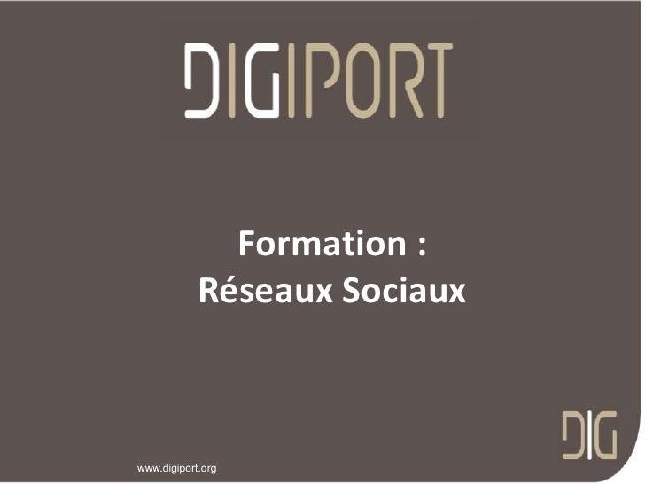 Formation :<br />Réseaux Sociaux<br />
