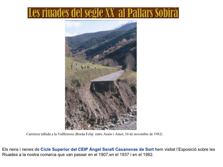 Carretera tallada a la Vallferrera (Borda Felip  entre Araós i Ainet, 10 de novembre de 1982) Els nens i nenes de  Cicle S...