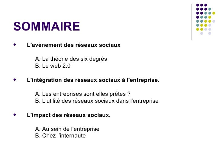 SOMMAIRE <ul><li>L'avènement des réseaux sociaux </li></ul><ul><li>A. La théorie des six degrés </li></ul><ul><li>B. Le we...