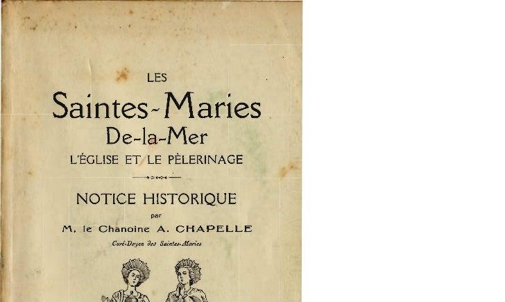 LESSaintes- Maries       De-la-Mer LEGLISE ET LE PELERINAGE               -.:>+<-4- NOTICE HISTORIQUE                    ...