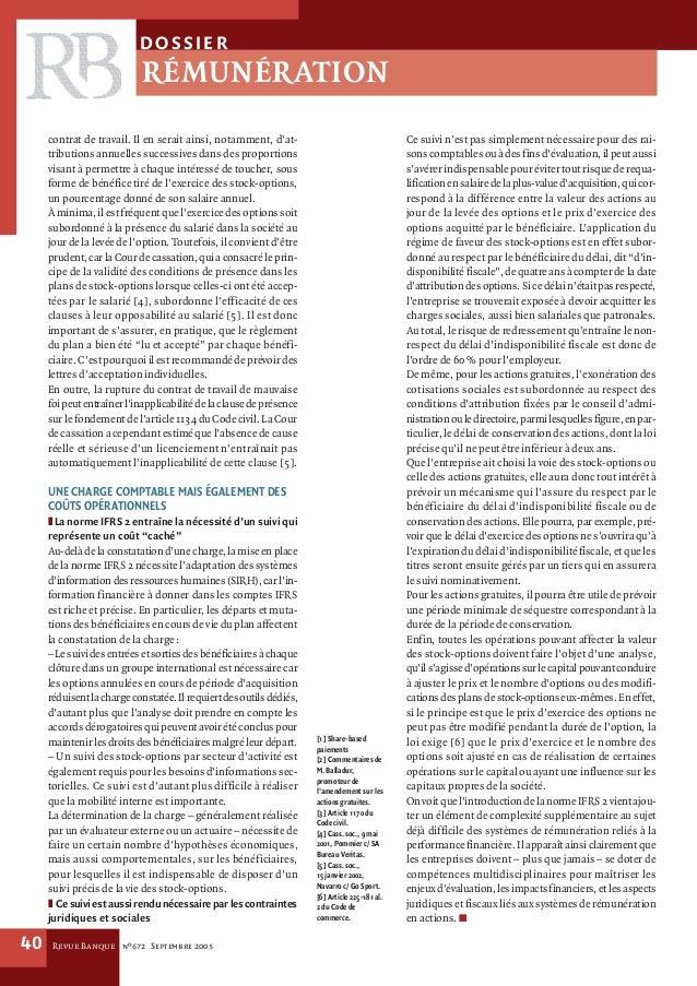 Revue Banque nº672 Septembre 200540contrat de travail. Il en serait ainsi, notamment, d'at-tributions annuelles successive...