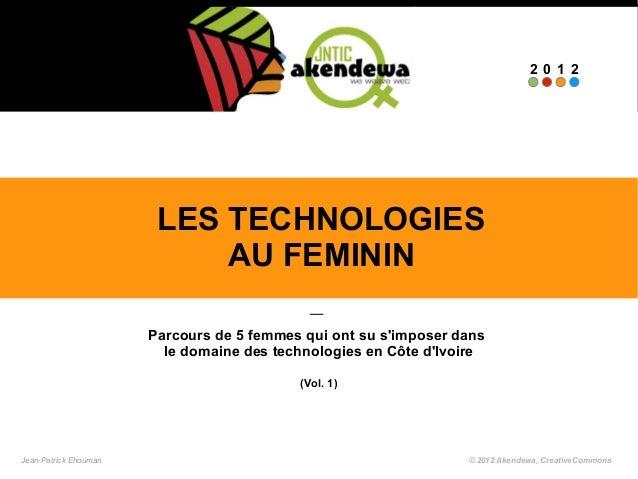 2012                        LES TECHNOLOGIES                            AU FEMININ                       Parcours de 5 fem...