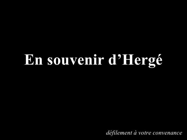 En souvenir d'Hergé défilement à votre convenance