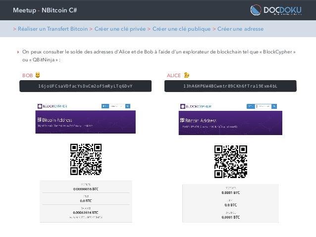 Meetup - NBitcoin C# ‣ On peux consulter le solde des adresses d'Alice et de Bob à l'aide d'un explorateur de blockchain t...