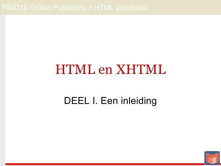 HTML en XHTML DEEL I. Een inleiding
