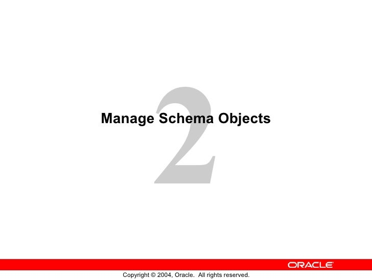 Manage Schema Objects