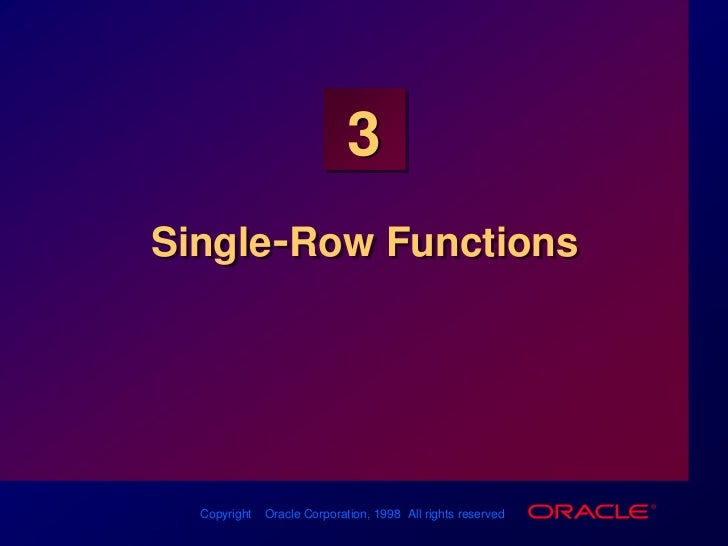 Single-Row Functions<br />