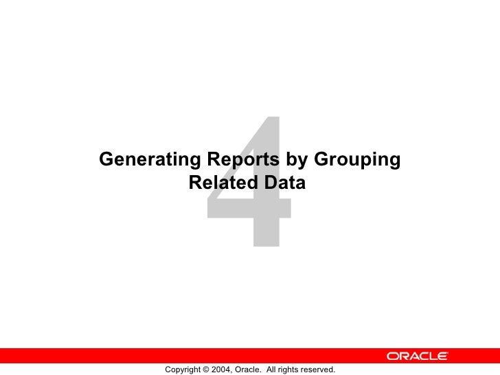 Generating Reports by Grouping Related Data