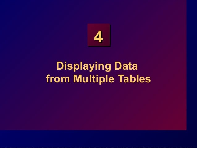 44 Displaying Data from Multiple Tables